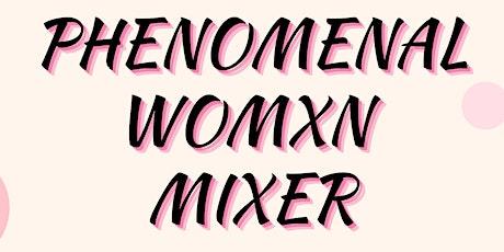 Phenomenal Womxn Mixer tickets