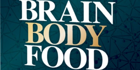 Brain Body Food Author Talk tickets