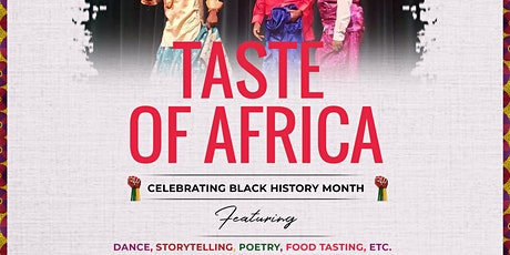 TASTE OF AFRICA..CELEBRATING BLACK HISTORY IN ST A tickets