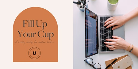 2/26/21 Fill Up Your Cup - Overcoming Overthinking with Monica Denais tickets