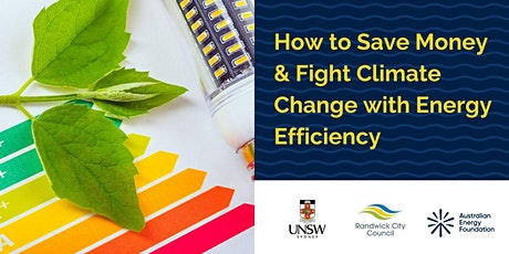 How to Save Money & Fight Climate Change with Energy Efficiency tickets