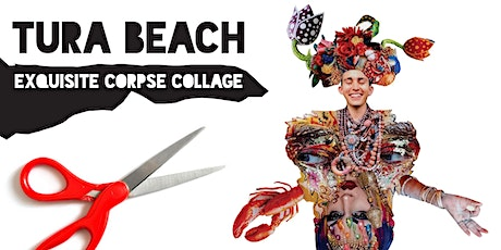Exquisite Corpse Collage: Tura Beach tickets