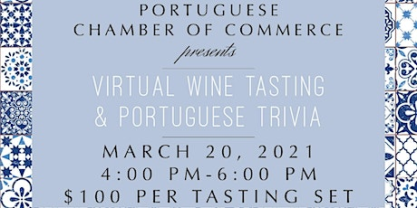 Portuguese Chamber of Commerce Hawai'i - Virtual Wine Tasting & Trivia tickets
