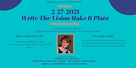 Feb 27, Write The Vision - Make It Plain 2021 Virtual Experience Tickets