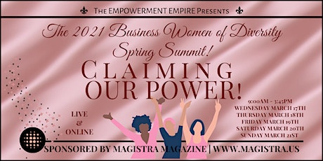 The Empowerment Empire 2021 Business Women of Diversity Spring Summit! tickets