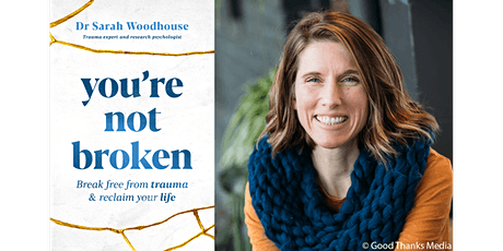 Library online: Dr Sarah Woodhouse presents 'You're Not Broken' tickets
