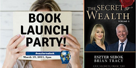 The Secret to Wealth Book Launch Party tickets