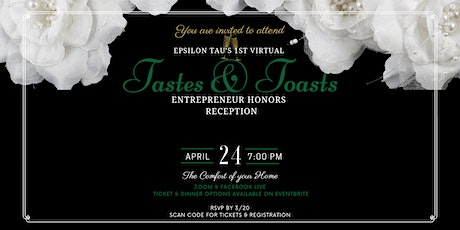 Epsilon Tau 1st Virtual Tastes & Toasts Honors Reception tickets