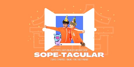 SOPE-TACULAR Online Birthday Parties for J-Hope & Suga tickets