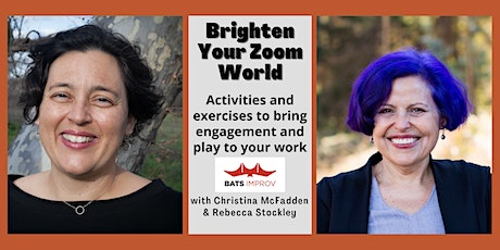 Brighten Your Zoom World with Rebecca Stockley and Christina McFadden tickets