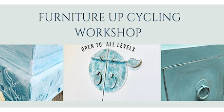 FURNITURE UP CYCLING WORKSHOP tickets