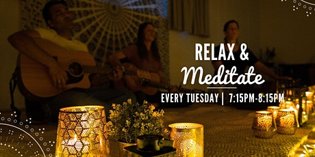 Relax & Meditate Tuesdays tickets