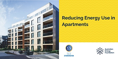 Reducing Energy Use in Apartments - Webinar - City of Stonnington tickets