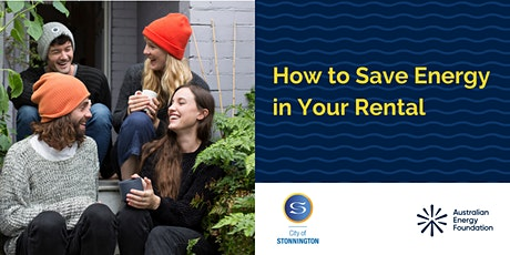 How to Save Energy in Your Rental - Webinar - City of Stonnington tickets