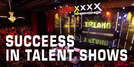 Success in Talent Shows tickets