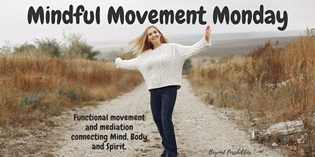 Mindful Movement Monday - Free Online Class tickets