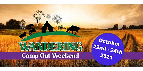 2021 Wandering Camp Out Weekend tickets
