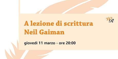 A lezione di scrittura con Neil Gaiman biglietti