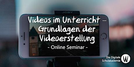 Videos im Unterricht – Grundlagen der Videoerstellung Tickets