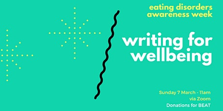 Writing for Wellbeing -  for BEAT in Eating Disorders Awareness Week tickets