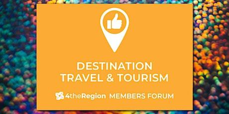 Destination Travel & Tourism Member Forum tickets