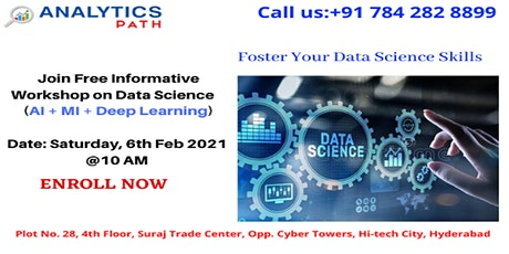 Data Science  Workshop  On Saturday 6th  Feb 2021@10 AM, In Hyd tickets