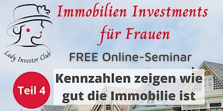 Teil 4 von 12 Immobilien Investments für Frauen: Kennzahlen von Immobilien Tickets