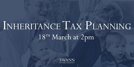 Inheritance Tax Planning - What to do at Tax Year End tickets