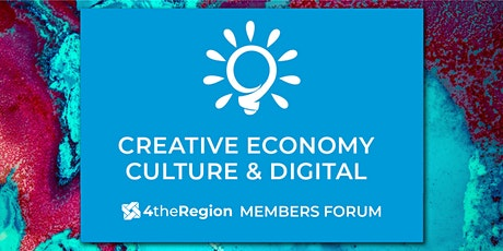 Creative Economy, Culture & Digital Member Forum tickets