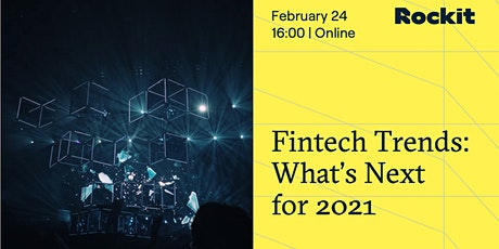 Fintech Trends: What's Next for 2021 tickets