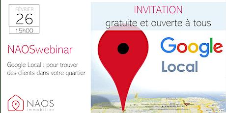 Google local : pour trouver des clients dans votre quartier billets