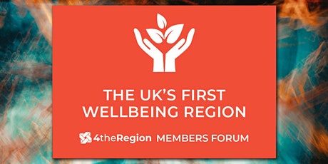 Towards a Wellbeing Economy | 4theRegion Member Forum tickets