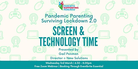 Pandemic Parenting - Surviving Lockdown 2.0 - Screen and Technology Time tickets