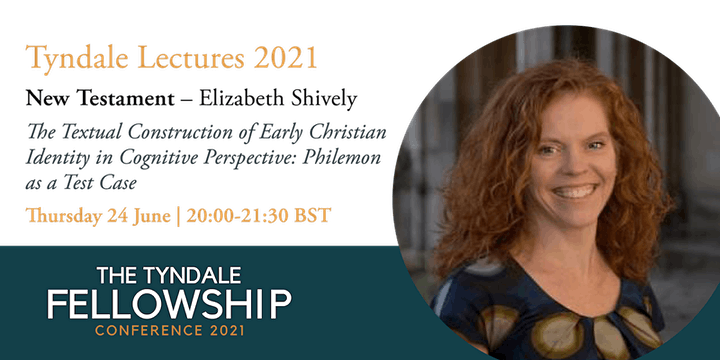 Tyndale Fellowship Conference 2021 image