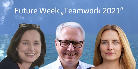 "Future Week ""Teamwork 2021"" Tickets"