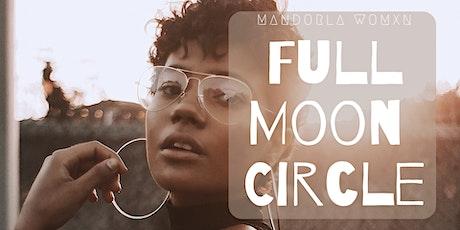 Women's Full Moon Circle  ~ Self Love tickets