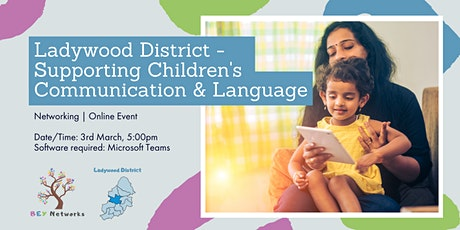 Ladywood District - Supporting Children's Communication & Language tickets