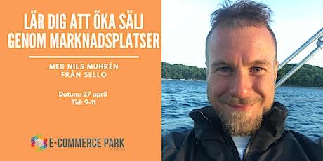 Konsten att sälja på marknadsplatser    Nils Muhrén biljetter