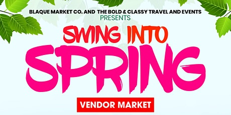 Swing into Spring Vendor Market tickets