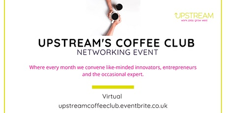 Upstream's Coffee Club tickets