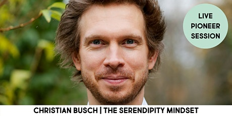 The Serendipity Mindset: the Art and Science of Good Luck tickets