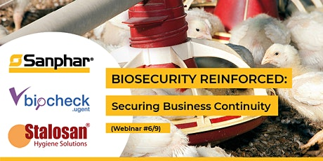 BIOSECURITY REINFORCED: Webinar #6/9 - Internal Biosecurity part 1 tickets