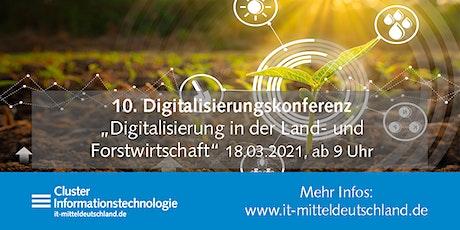 10. Online-Digitalisierungskonferenz: Digitalisierung in der Landwirtschaft Tickets