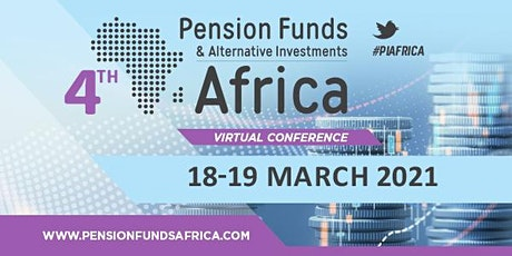 4th Pension Funds and Alternative Investments Africa Virtual Conference tickets