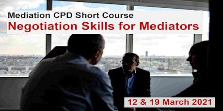 Negotiation Skills for Mediators: Mediation CPD Short Course tickets