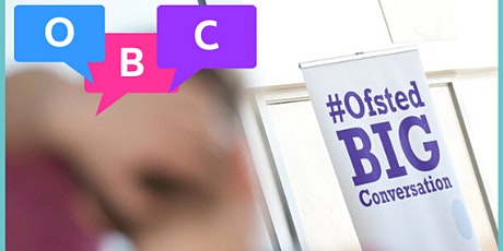 Ofsted Big Conversation - South West Open Regional tickets