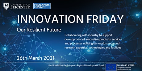 Innovation Friday Online  |  Our Resilient Future tickets