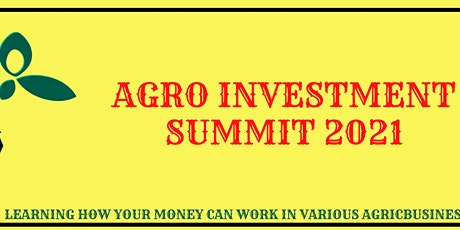AGRIBUSINESS INVESTMENT SUMMIT tickets