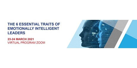 THE 6 ESSENTIAL TRAITS OF EMOTIONALLY INTELLIGENT LEADERS- ASIA PACIFIC tickets