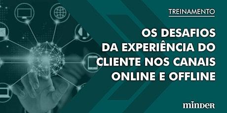 [Treinamento online] A experiência do cliente nos canais online e offline bilhetes